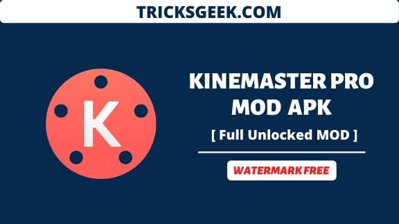 Download kinemaster pro apk 2020
