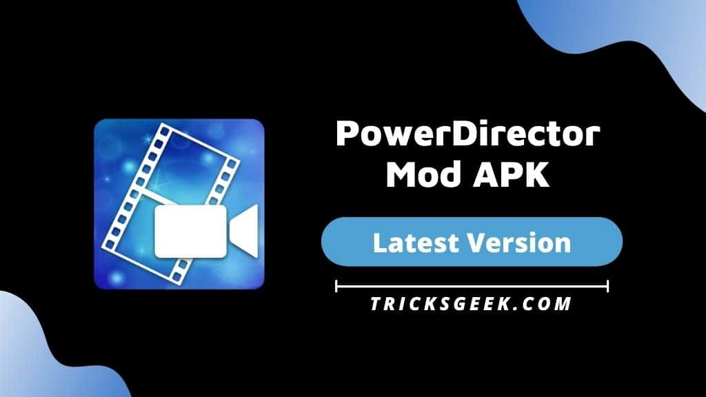 powerdirector mod apk